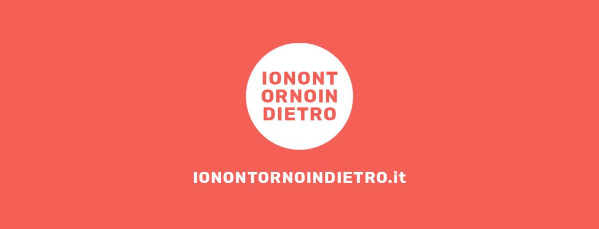 #Ionontornoindietro